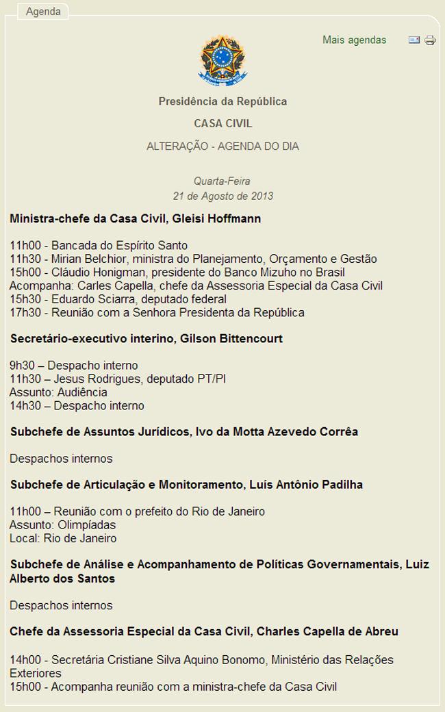 Agenda da ministra da Casa Civil, Gleisi Hoffmann, no dia 21 de agosto de 2013