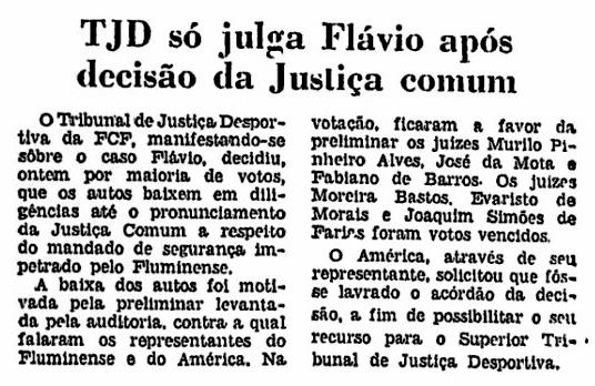TJD só julga Flavio após decisão da Justiça comum, registra o JB