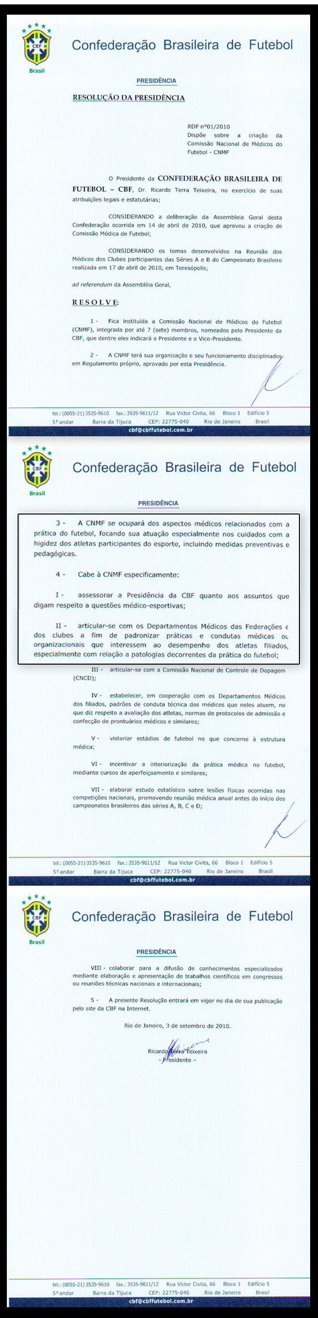 A Comissão de Médicos mantém vínculo com a CBF e foi lançada em 2010