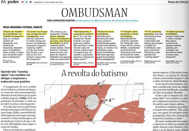 A coluna da Ombudsman da Folha de S.Paulo, em destaque a opinião deste blogueiro sobre o tema