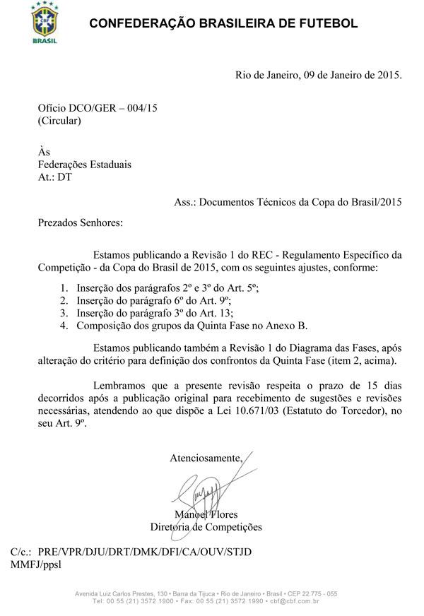 O documento foi encaminhado às federações estaduais na última semana