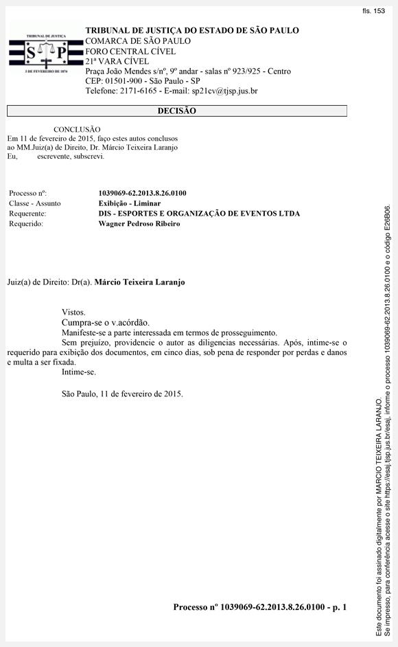 Decisão da Justiça que obriga Wagner Ribeiro a mostrar documentos de venda de Neymar