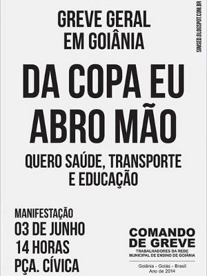 Panfleto convoca trabalhadores para greve geral em Goiânia no dia de amistoso da seleção