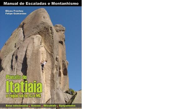 Manual de Escaladas e Montanhismo de Itatiaia